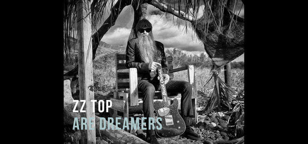 ZZ Top are Dreamers.png