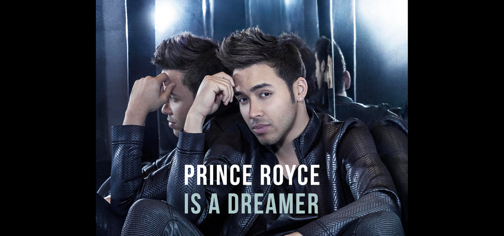 Prince Royce_IS_A_DREAMER_OURS.png