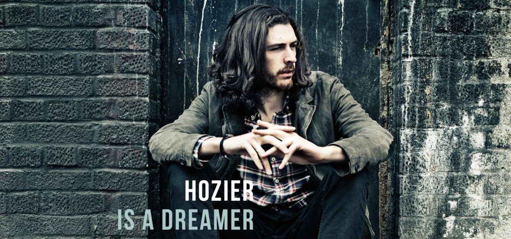 hozier_IS_A_DREAMER.png