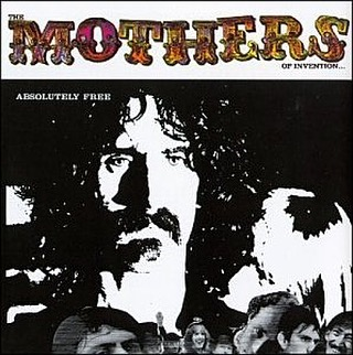 Frank Zappa and the Mothers of Invention released Absolutely Free fifty years ago this month. Smother your daughters in chocolate syrup.  #mothersofinvention #frankzappa #absolutelyfree #callanyvegetable #brownshoesdontmakeit