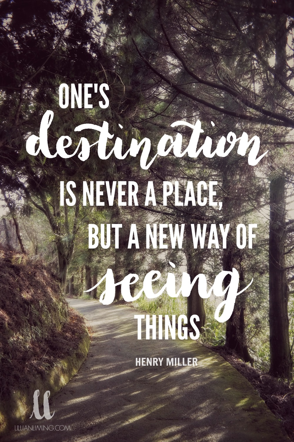 Destination is never a place - lillianliming.com