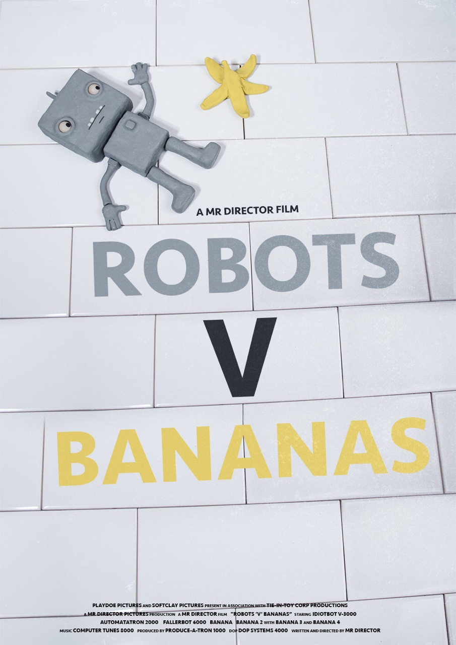 The poster for 'Robots V Bananas', a film within my short film 'Mr Director'. Watch the full animation here: https://vimeo.com/122625153