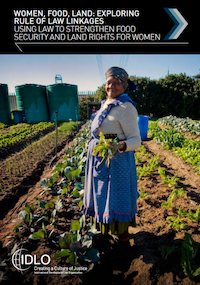 Publication: Women, Food, Land: Exploring Rule of Law Linkages