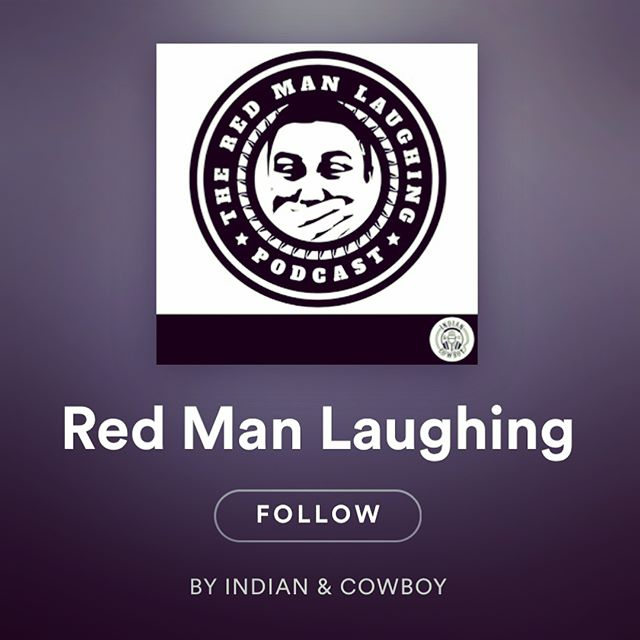I'm proud to announce Red Man Laughing & Stories From The Land is now available on Spotify - I'm super proud of this partnership - their podcast platform space is curated and invite only, being on the platform opens the shows up to 34 countries around the world that Spotify develops their platform for. If you dig, please help SPREAD THE WORD!