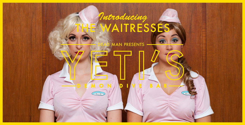 Yeti's_demon_dive_bar_comedy_dead_man_the_waitresses.jpg