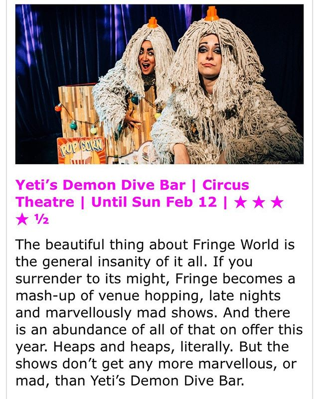 "🌟🌟🌟🌟1/2 stars from @outinperth! Thank you and GOOD MORNING @fringeworld! ""Leaves you feeling high... largely because you've been deprived of oxygen from laughing so long."" Only 3 shows left so come get your mops off with us before it's too late! #fringeworld #justanotherdayinWA #yetisightings #perthpop #northbridge #deadmanlabel #lovemyperth #moplove #mopfetish #yetisdemondivebar #yetiselfie #spottheyeti #outinperth #cabaretlife #psychedelic #teamsteve #pingpongballs #perthisok #huzzzzahhhhhhh"