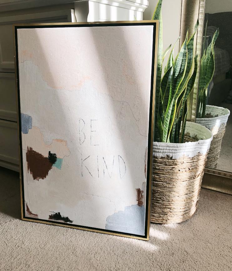 """""""Be Kind"""", 2018  Acrylic on canvas (framed), 20"""" x 30""""  $550"""