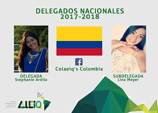 Colombia, Kathy Stephanie Ardila y Lina Meyer son sus representantes este período en ALEIQ. Busca su grupo en Facebook Colaeiq's Colombia para que te enteres de la preparación de esta gran delegación rumbo al XXIV COLAEIQ Buenos Aires, Argentina 2018. #ColombiaEsALEIQ