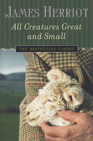 All Creatures Great and Small by James Herriot. Published in 1972.