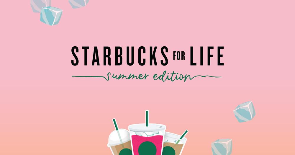 Starbucks For Life: Summer Edition