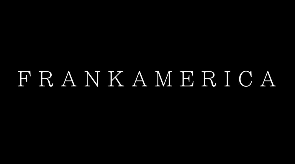 FRANK AMERICA - Because somebody's gotta.