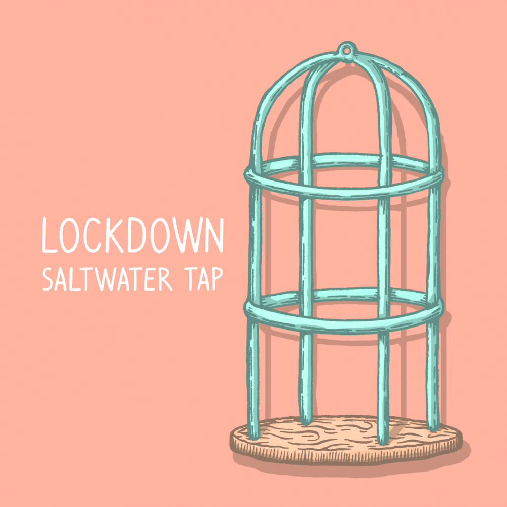 Saltwater Tap 'Lockdown' Single Cover