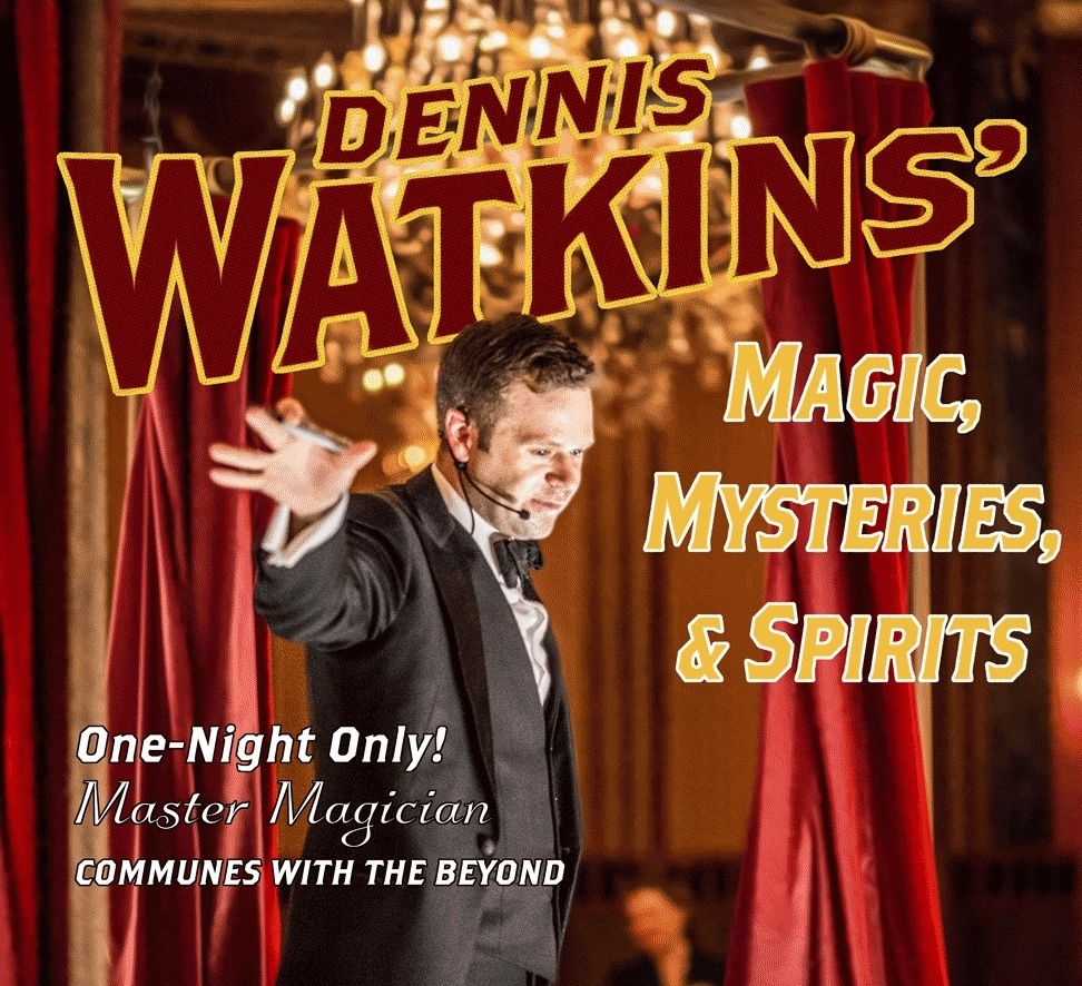 Dennis Watkins' Magic, Mysteries, and Spirits Cut.jpg