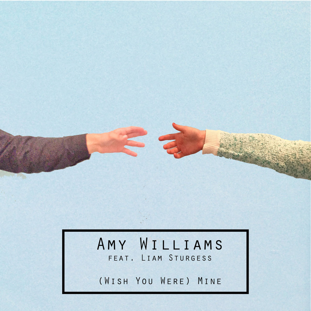 """wish You Were Mine"" by Amy Williams"