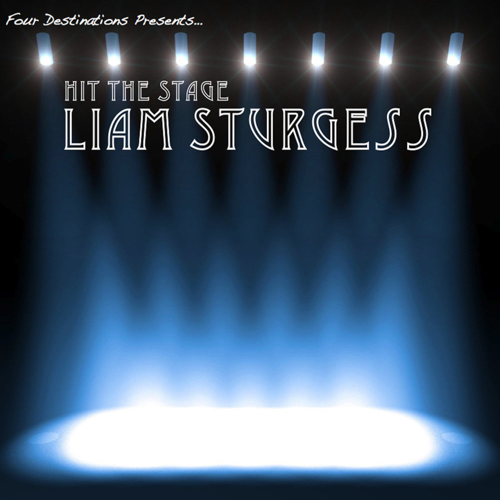 """""""Hit the Stage"""" by Liam Sturgess"""