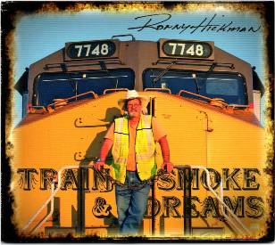 Ronny Hickman   Singer/Songwriter  &  retired conductor for                           Union Pacific Railroad  Debut album containing original songs, unique in organic storytelling and featuring finger-style guitar; a reflection of 40 years of life on the railroad. You will enjoy the Americana genre mixed with Country in this delightful album.