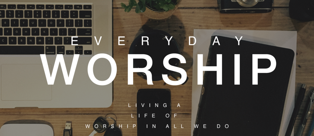 Everyday Worship WS (1).png