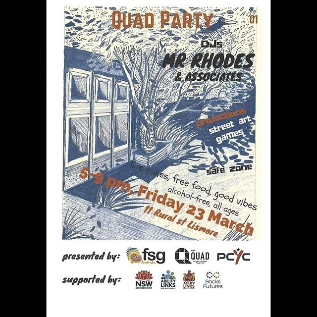 Regrann from @mrrhodesmusic -  Catch me Djing this friday from 5-9pm in The Lismore Quad for the first of 4 quarterly events known as #QuadParty with some my associates.  All ages, No cost  Drug and alcohol free - #regrann