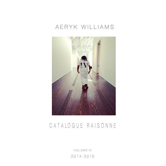 """Today marks another day in history """"Cataloge Raisonné Volume IV"""" Released Today  Aerykwilliams.com  @aerykwilliams #NEW #BOOK available now"""