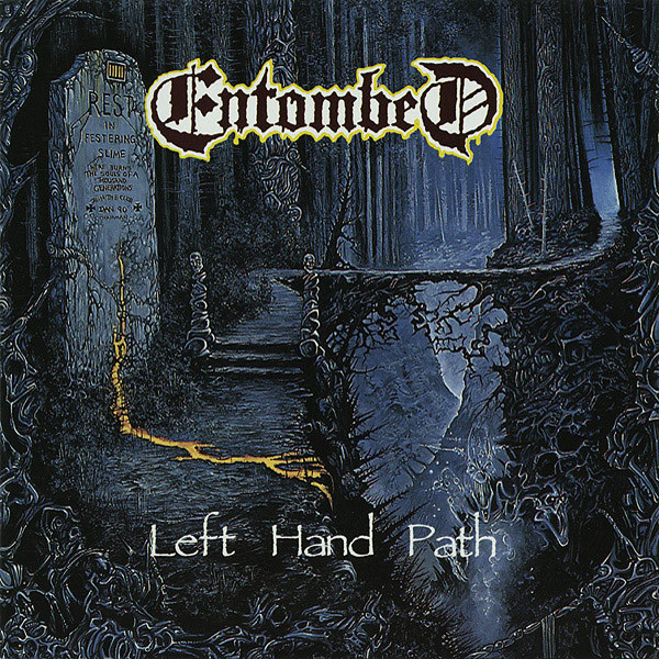 We discuss one of the most important death metal albums of all time, Entombed's Left Hand Path.