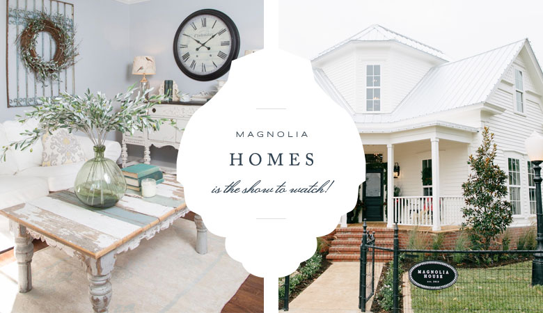 Trend watch magnolia homes