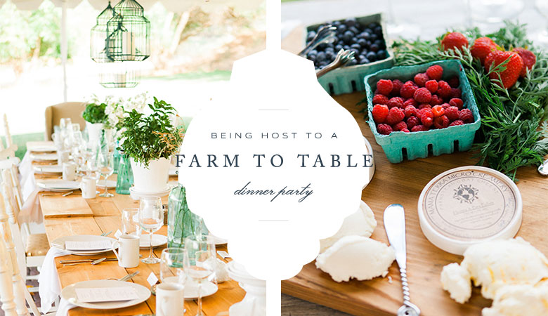 Hosting The Perfect Farm To Table Dinner Party Allure With Decor - Farm to table near me
