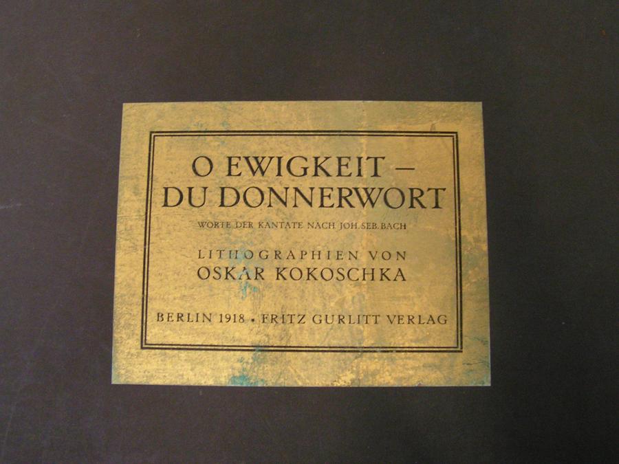 "KOKOSCHKA, ""O Ewigkeit - Du Donnerwort"""