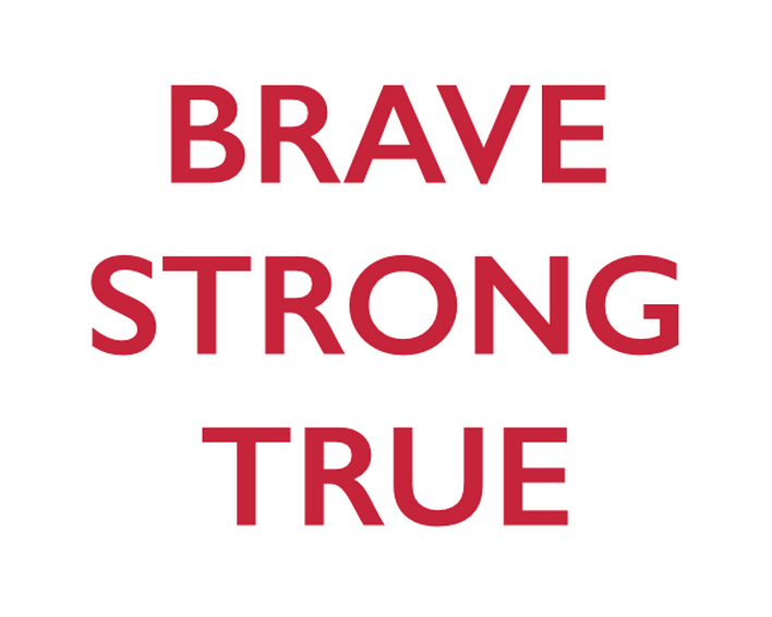 Brave strong true