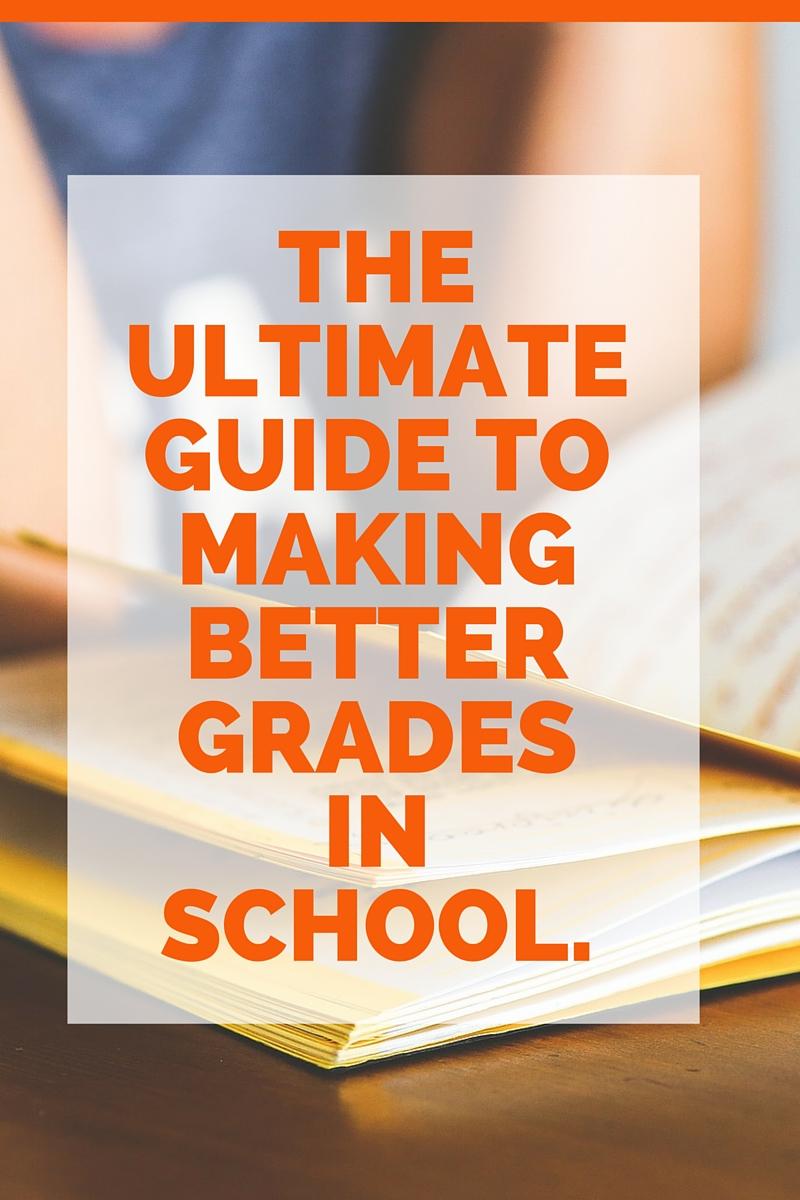 how to get better grades in school