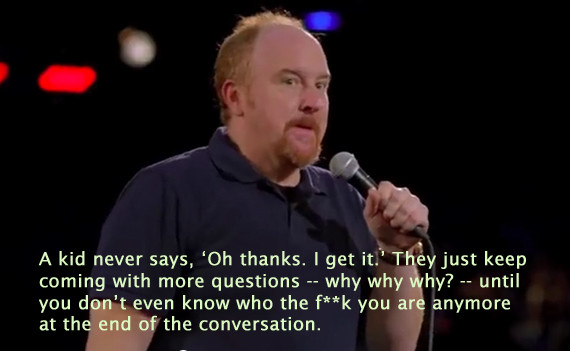"From Louis C.K.'s 2005 HBO special, ""One Night Stand."""