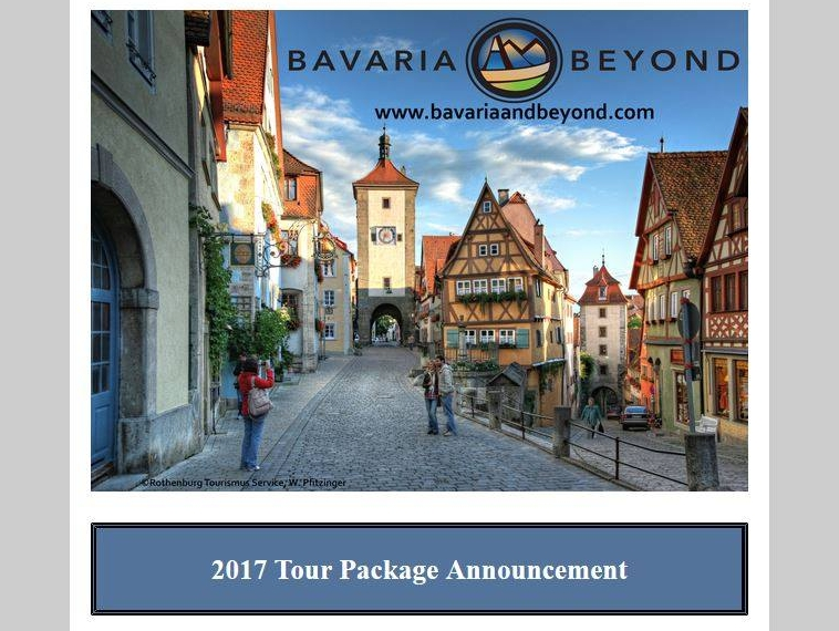2016 Fall Newsletter - 2017 Tour Announcements - Whirlwind research trip for 2017 Martin Luther Tour - Gearing up for Christmas Market Tour 2016 - Share the news of Bavaria & Beyond