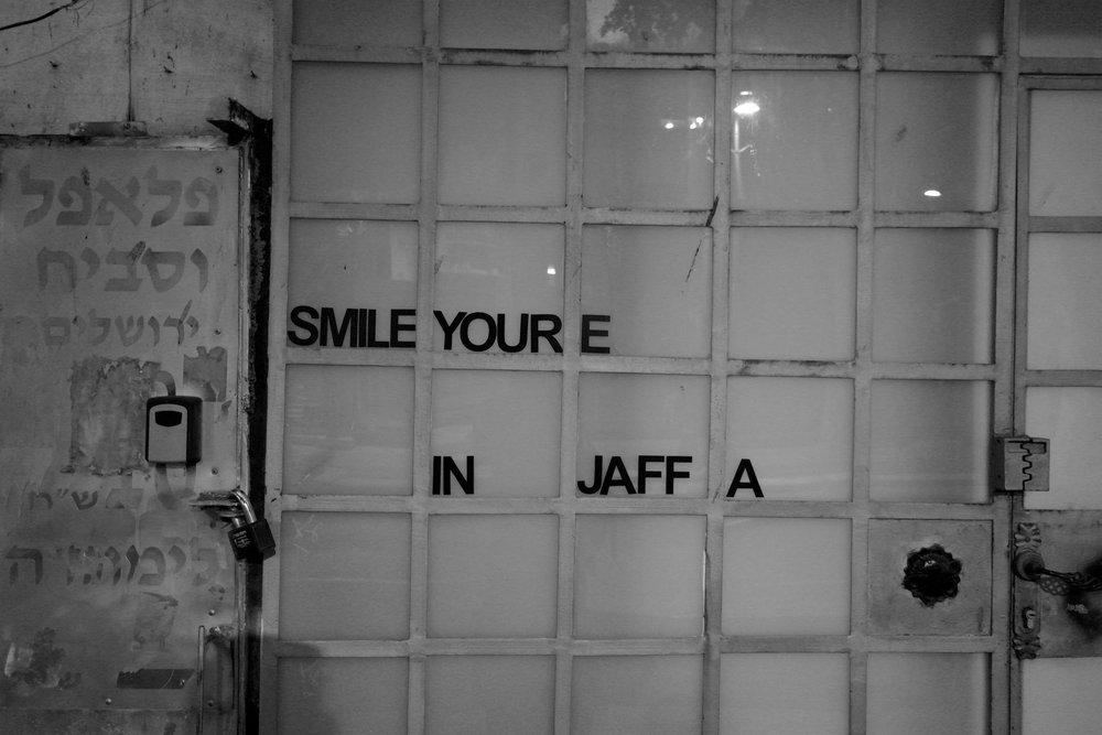 """Smile, you're in Jaffa."""