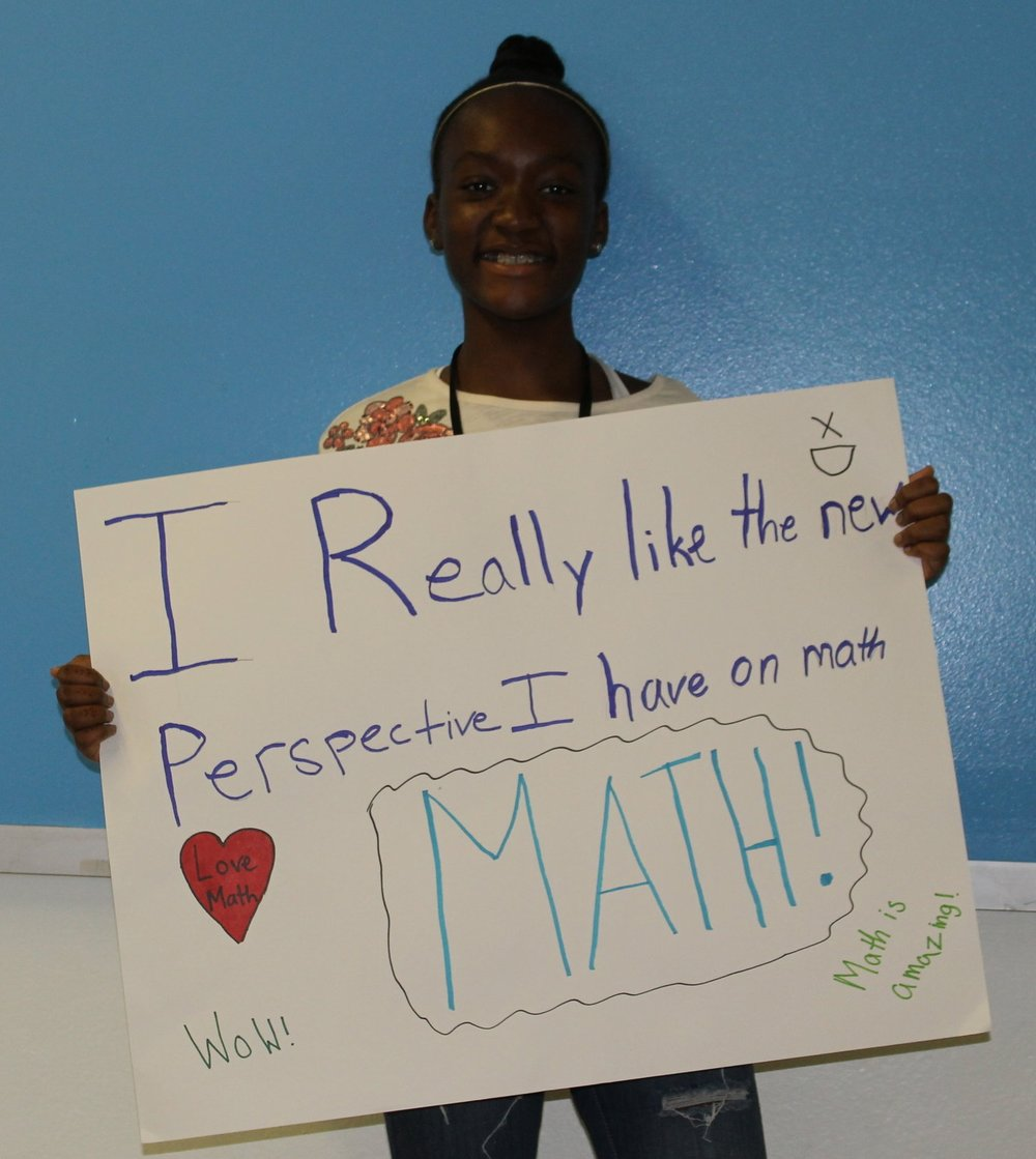 Gabrielle, 6th grade: I really like the new perspective I have on math.  MATH!