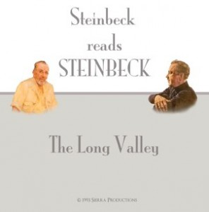 "In 1993 Sierra Productions produced an audio book version of the short stories from John Steinbeck's, ""The Long Valley"".  While an audio book of this classic collection of short stories is not unusual, this adaptation is exceedingly rare in that the stories are read by the author's only living son, Thomas Steinbeck. Not long after a limited release of the first set of stories, both the CDs and the masters were lost for more than 15 years. They were recently discovered in a storage unit in northern California, were returned and these rare recordings are now available in limited quantities for your listening pleasure. The first CD includes one of John Steinbeck's most challenging stories entitled ""Flight"". The sensitive critique of modern society's lack of warmth and openness in ""The Breakfast"", as well as the disconcerting and racist laced story of ""The Vigilante"" present you with timeless Steinbeck, where he questions humanity and the social order. When Thomas tells the quirky tale of ""Saint Katy the Virgin"" it is told with the humor he channels through his father, in a voice so familiar, you can close your eyes and believe that John Steinbeck is reading the stories just for you. ""The Long Valley"" is available only while this very limited inventory lasts. Contents of ""The Long Valley"" Include: 1. Flight  (40:19) 2. Breakfast  (6:12) 3. Saint Katy the Virgin  (17:37) 4. The Vigilante  (14:41) Performed by Thomas Steinbeck."
