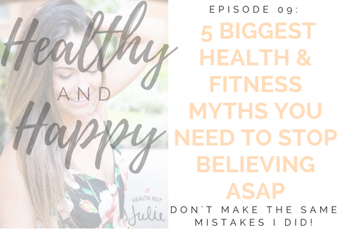 health-and-fitness-myths-health-nut-julie.png