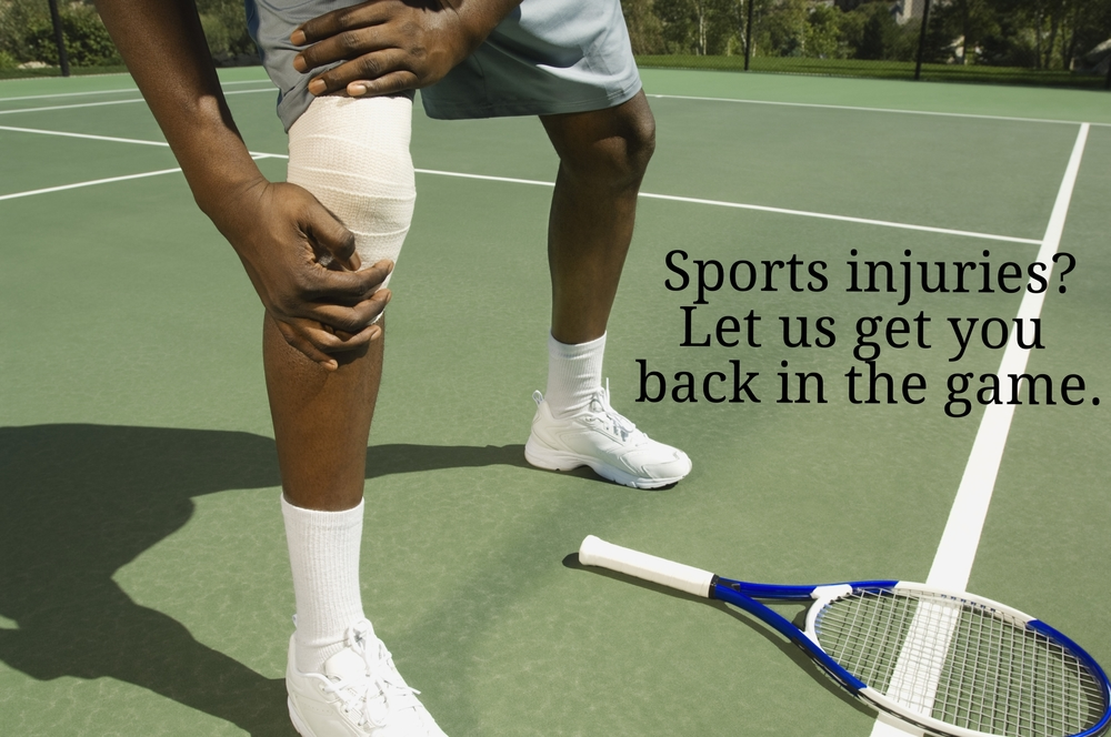 Sports injuries? Let us get you back into the game