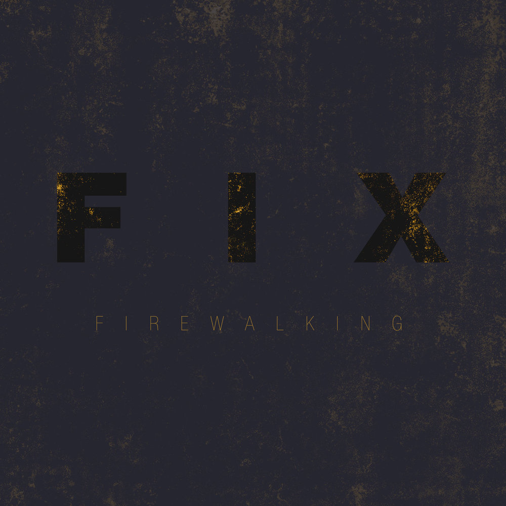 FIX - Firewalking.jpg