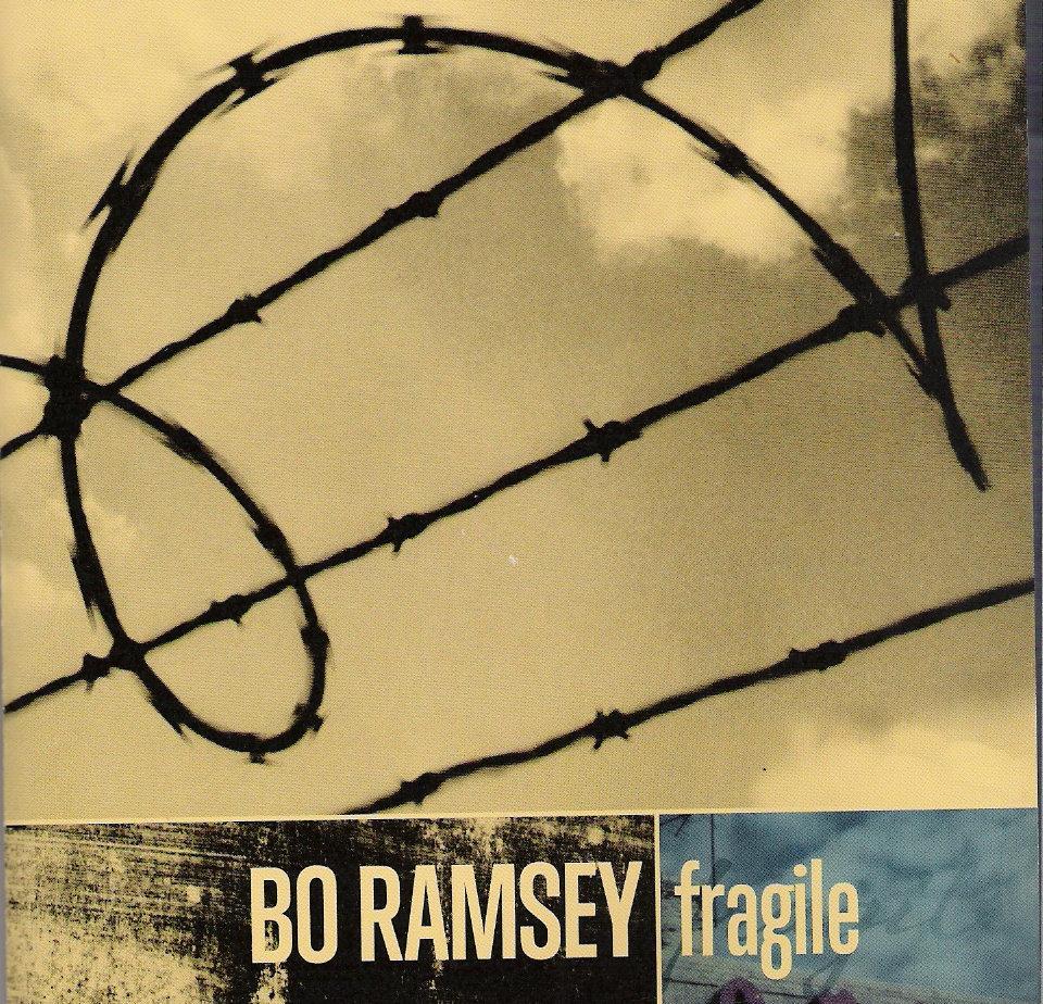 Bo Ramsey - Fragile.jpg