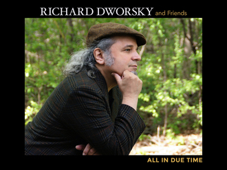 Rich Dworski - All in due time.jpg