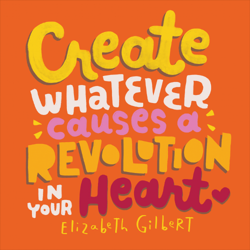 The post that started it all (sort of). I was feeling really insecure about my art and then I re-read  Big Magic  by Elizabeth Gilbert and came across this line.