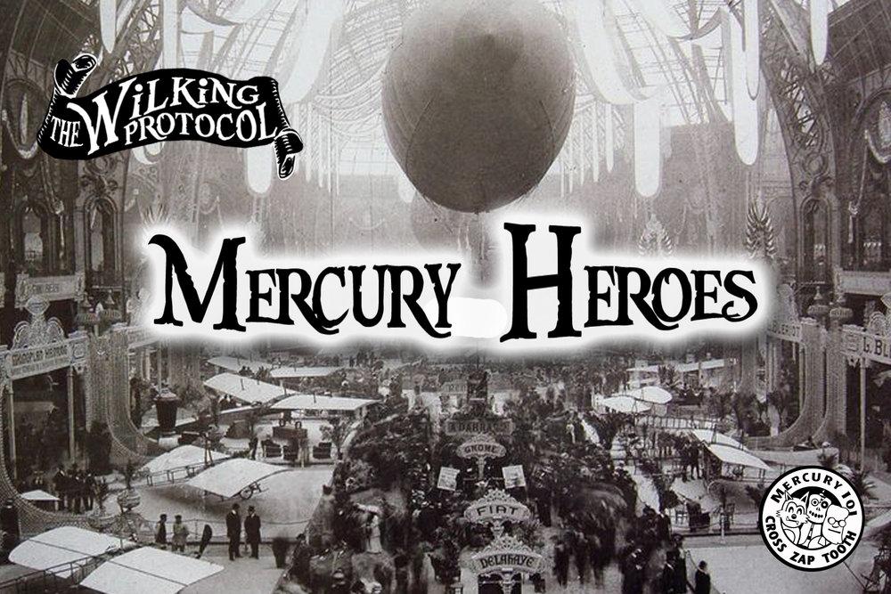 #MercuryHeroes