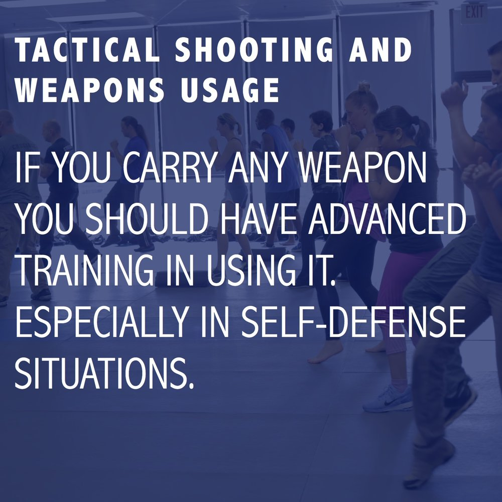 TACTICAL SHOOTING AND WEAPONS USAGE