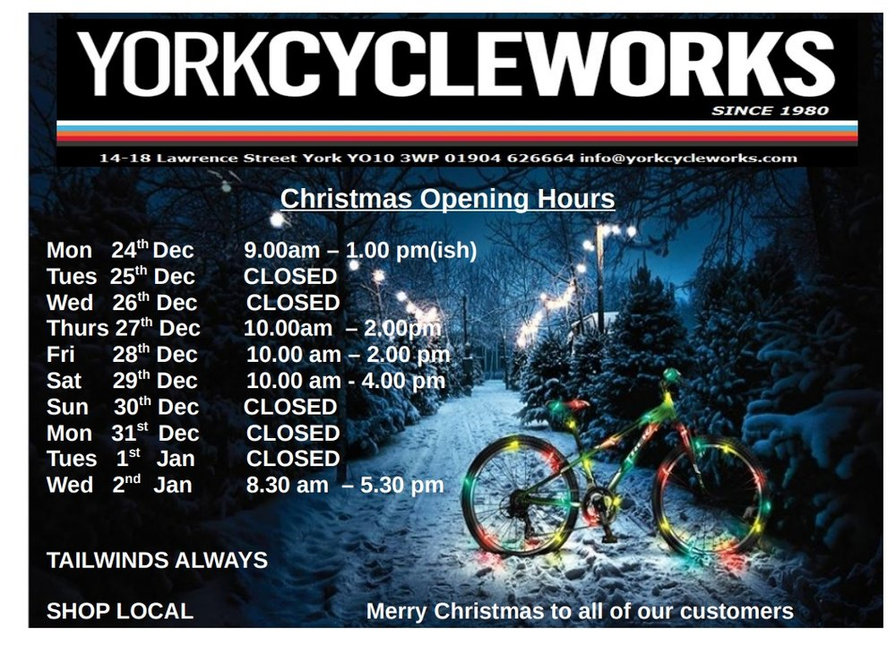 York Cycleworks Christmas Opening Times 2018