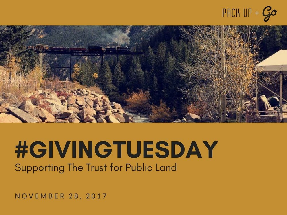 In 7 days, Pack Up + Go will be participating in Giving Tuesday!  A portion of profits from all trips booked + gift cards purchased on Tuesday, November 28th, 2017 will be donated to The Trust for Public Land - an organization which works to protect close-to-home parks, particularly in and near cities, where 80 percent of Americans live.  More information on The Trust for Public Land here: http://bit.ly/TrustforPublicLand