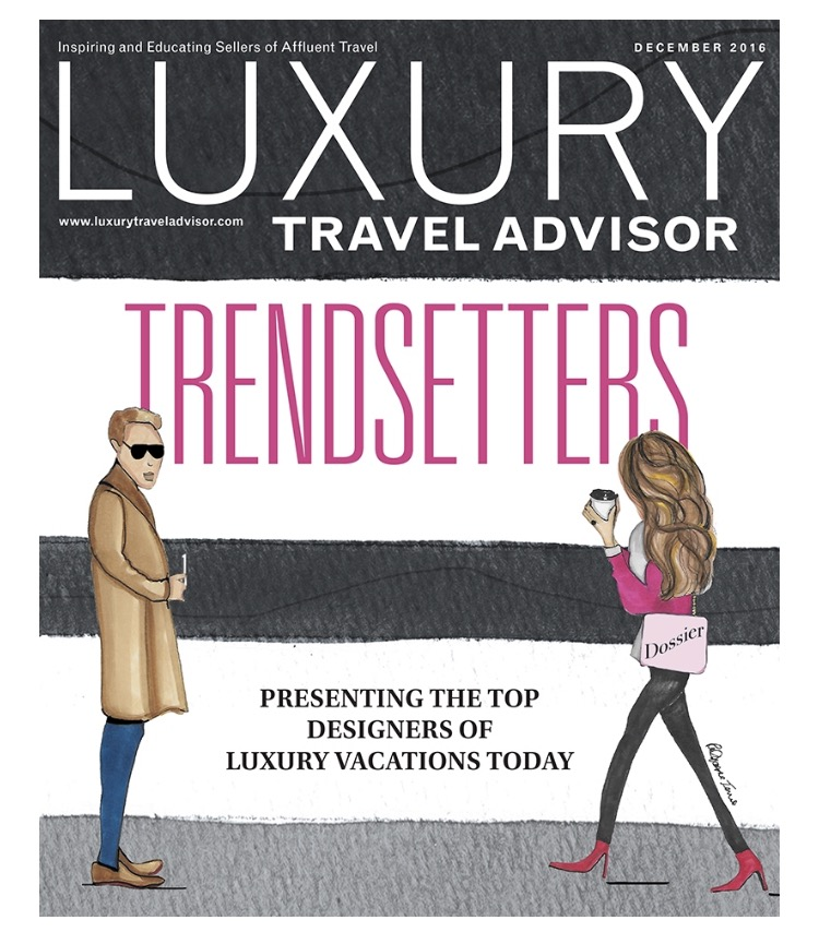 Click to read Rosalena's feature in Luxury Travel Advisor Magazine