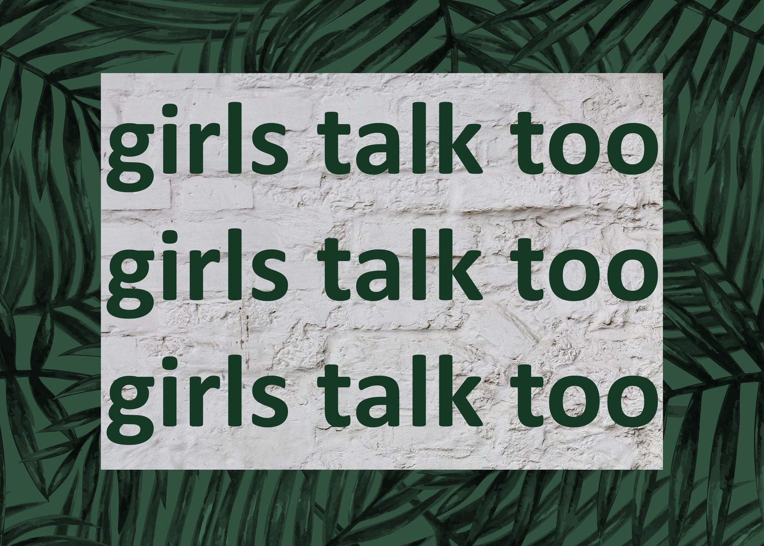 Girls Talk Too