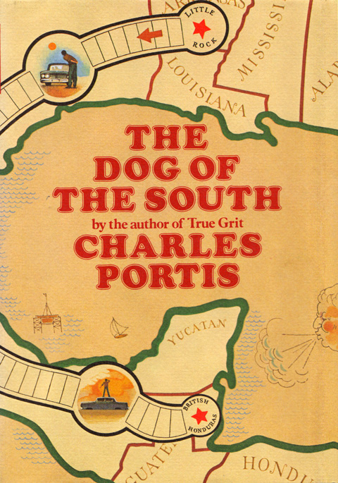 Dog of the South by Charles Portis, (not Dr. Reo Symes.)