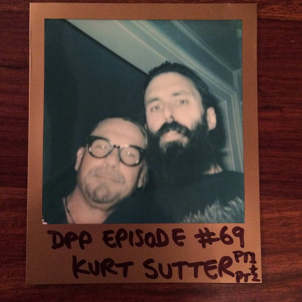 DPP69 - Kurt Sutter (Parts 1 & 2)