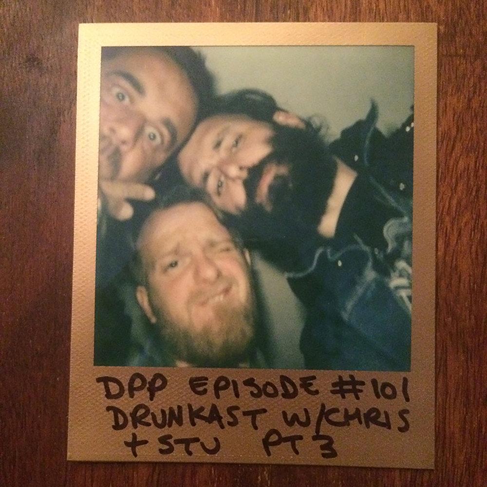 DPP101 -DrunkCast Mk3(Part 3/4)