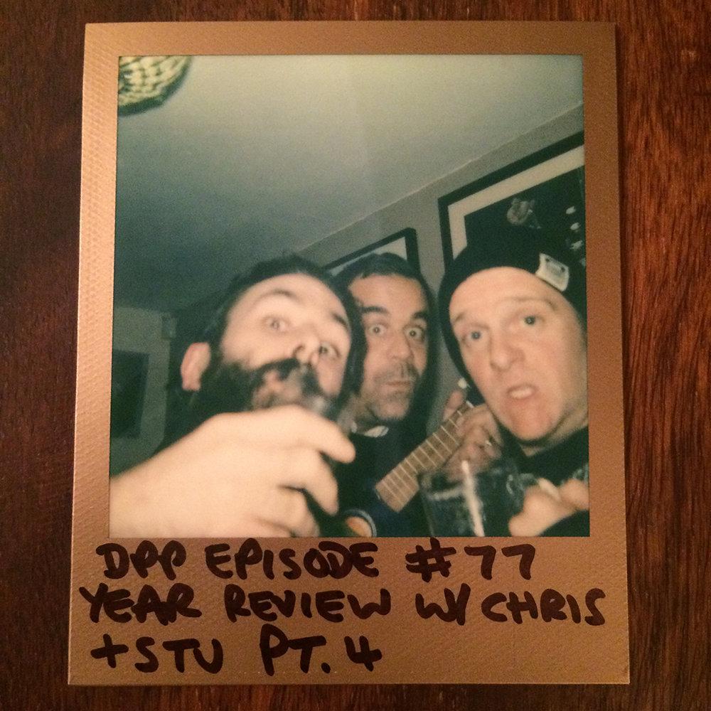 DPP 077 -  DrunkCast mk1 (4/5)